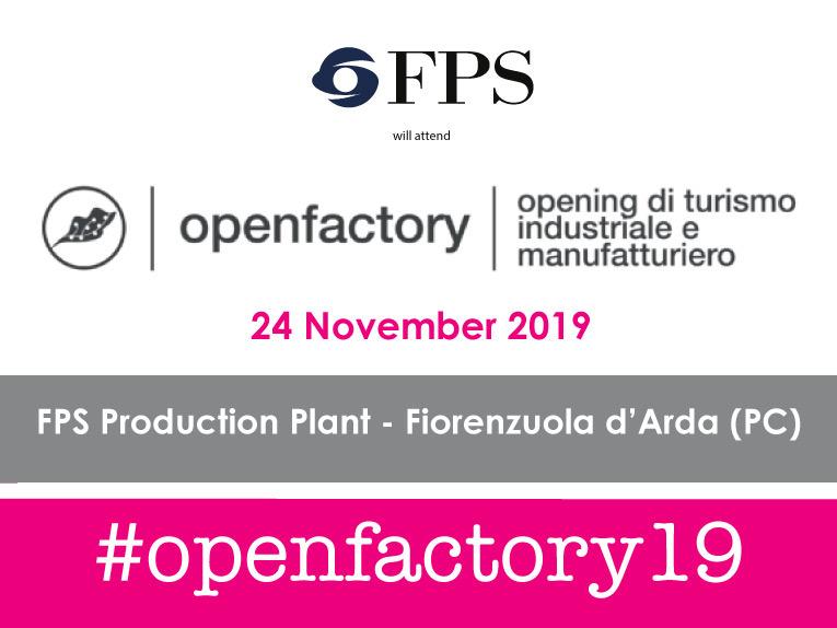 """F.P.S. partecipa alla manifestazione """"Open Factory"""" 2019"""