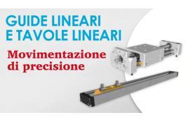 Guide lineari e tavole lineari per macchine automatiche