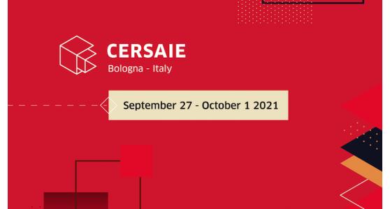 CERSAIE: salta l'edizione 2020 ma è già in preparazione l'edizione 2021