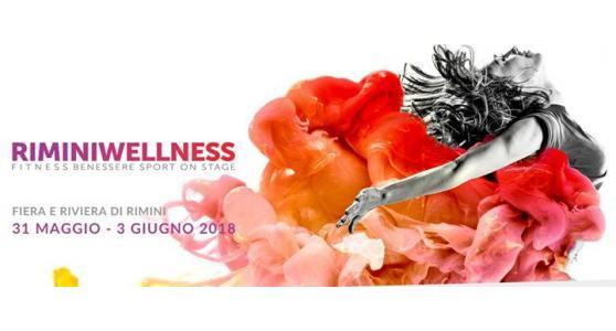 Rimini Wellness 2018: dal 31 maggio al 3 giugno