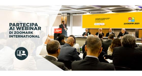I webinar di Zoomark International: come crescere oltre la pandemia  la visione degli esperti, le soluzioni delle aziende