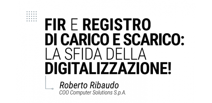 FIR e registro di carico e scarico: la sfida della digitalizzazione